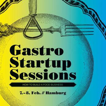 gsu - gastronomie Geballtes Wissen für Food-Gründer: Gastro Startup Sessions 2017