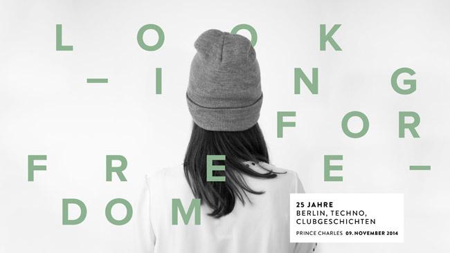 lookingforfreedom - events Looking for Freedom: Ein popkulturelles Event zum 25. Jahrestag des Mauerfalls