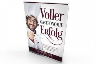"""voller gastronomie erfolg 330x220 - interviews-portraits, medien-tools, management, konzepte, gruendung Arne Buß: """"Kalkulation muss immer der erste Schritt sein"""""""